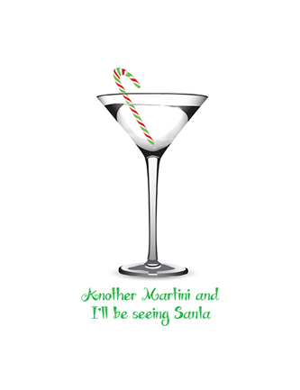 Another Martini and I'll be seeing Santa