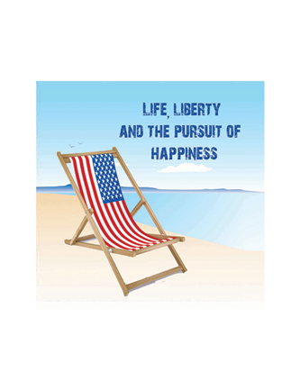 Life, liberty and the pursuit of happiness (beach chair)