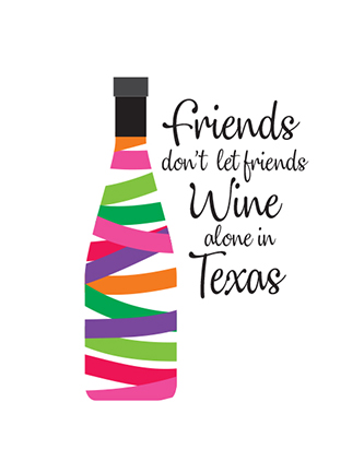 Friends don't let friends wine alone in (Name Drop)