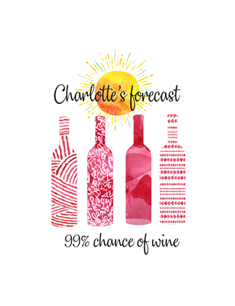 (Name Drop)'s Forecast: 99% Chance of Wine
