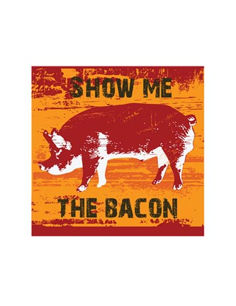 Show me the Bacon