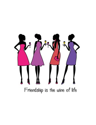 Friendship is the wine of life