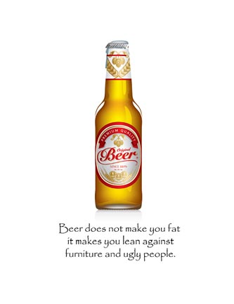 Beer does not make you fat it makes lean…