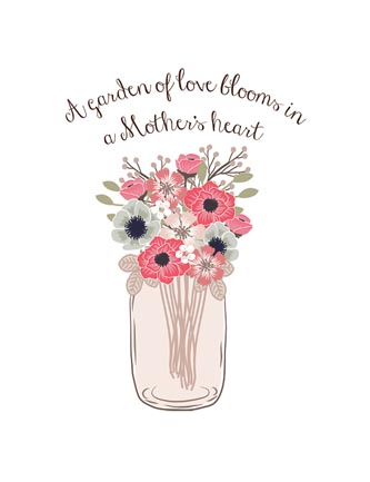 A Garden of love blooms in a Mother's heart