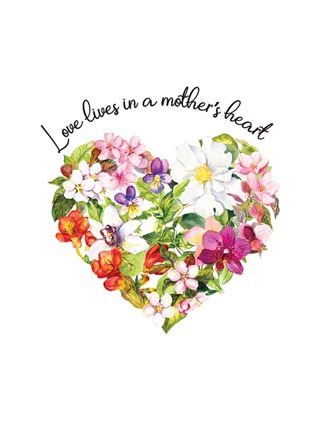 Love lives in a mother's heart